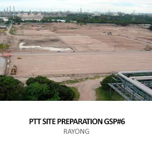 PTT &#8211; SITE PREPARATION WORK GSP#6<BR>RAYONG