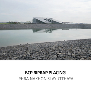 BANGCHAK PETROLEUM – RIPRAP PLACING WORK <br>BANG PA-IN, PHRA NAKHON SI AYUTTHAYA