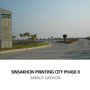 C.A.S. ASSET &#8211; SINSAKHON PRINTING CITY PHASE II <BR>SAMUT SAKHON