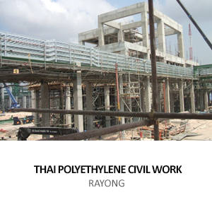 THAI POLYETHYLENE – CIVIL WORK<br>RAYONG