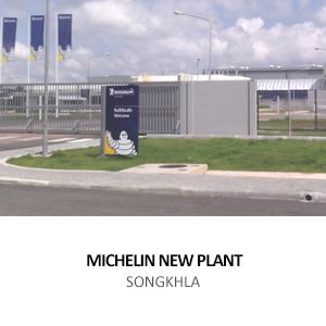 MICHELIN – NEW ELASTOMER COMPOSITE PLANT <BR>SOUTHERN REGION INDUSTRIAL ESTATE, SONGKHLA