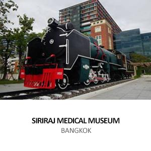 SIRIRAJ MEDICAL MUSEUM BANGKOK NOI <BR> BANGKOK