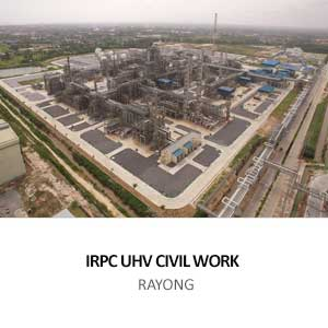 IRPC UHV PROJECT CIVIL & BUILDING WORK<br> RAYONG
