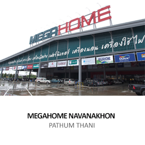 MEGAHOME NAVANAKHON (HEAD OFFICE) <br>PATHUM THANI