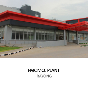 FMC CHEMICAL &#8211; MICROCRYSTALLINE CELLULOSE FACTORY <BR>HEMARAJ INDUSTRIAL ESTATE, RAYONG