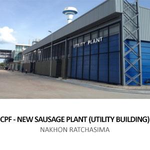 CPF NEW SAUSAGE PLANT (UTILITY BUILDING) <br> CHOKCHAI, NAKHON RATCHASIMA