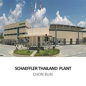 SCHAEFFLER THAILAND  PLANT <br> CHON BURI