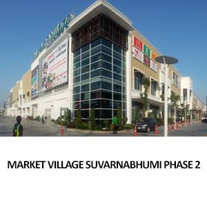 MARKET VILLAGE SUVARNABHUMI PHASE 2