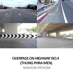 OVERPASS ON HIGHWAY ROUTE NO.4 (THUNG PHRA MEN)  <BR>NAKHON PATHOM
