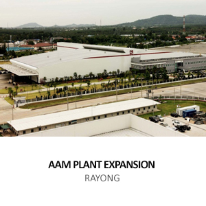 AMERICAN AXLE &#8211; PLANT EXPANSION <BR> HEMARAJ EASTERN SEABOARD INDUSTRIAL ESTATE, RAYONG