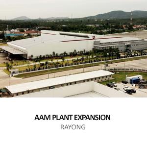AMERICAN AXLE – PLANT EXPANSION <BR> HEMARAJ EASTERN SEABOARD INDUSTRIAL ESTATE, RAYONG