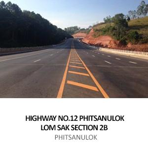 HIGHWAY NO.12 PHITSANULOK – LOM SAK SECTION 2B KM 72+000 TO KM 90+300 <br>PHITSANULOK