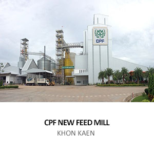 CPF NEW FEED MILL <BR>KHON KAEN