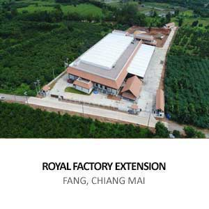 ROYAL FACTORY EXTENSION <br> FANG, CHIANG MAI