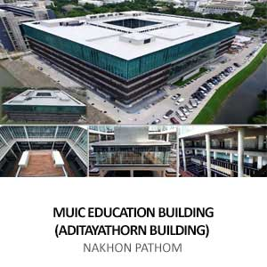 MUIC EDUCATION BUILDING (ADITAYATHORN BUILDING) <br> SALAYA, NAKHON PATHOM