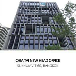 CHIA TAI NEW HEAD OFFICE <br>SUKHUMVIT 60, BANGKOK