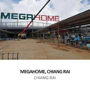 MEGAHOME, CHIANG RAI <BR>CHIANG RAI