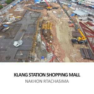 KLANG STATION SHOPPING MALL <BR>NAKHON RTACHASIMA