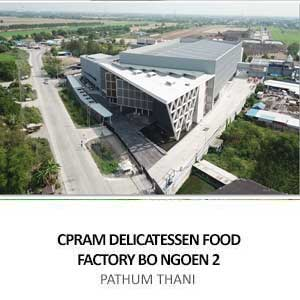 CPRAM DELICATESSEN FOOD FACTORY BO NGOEN 2 <br>PATHUM THANI