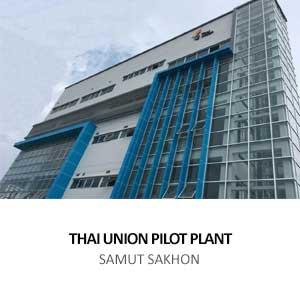 THAI UNION PILOT PLANT <BR>SAMUT SAKHON