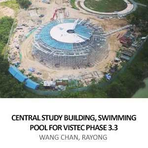 CENTRAL STUDY BUILDING, SWIMMING POOL FOR VISTEC PHASE 3.3 <br>WANG CHAN, RAYONG