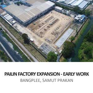 PAILIN FACTORY EXPANSION &#8211; EARLY WORK <BR>BANGPLEE, SAMUT PRAKAN