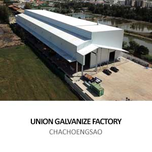 UNION GALVANIZE FACTORY <BR>CHACHOENGSAO