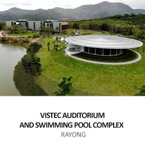 VISTEC AUDITORIUM AND SWIMMING POOL COMPLEX <br>RAYONG