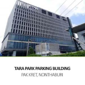 NEW PARKING BUILDING AT TARA PARK <br> CHAENGWATTANA