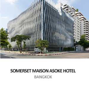 SOMERSET MAISON ASOKE HOTEL <br>BANGKOK