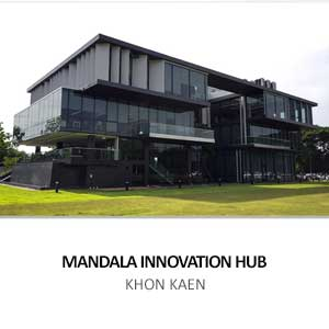 MANDALA INNOVATION HUB <br>KHON KAEN