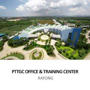 PTT GLOBAL CHEMICAL OFFICE & TRAINING CENTER