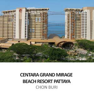 CENTARA GRAND MIRAGE BEACH RESORT<br> PATTAYA
