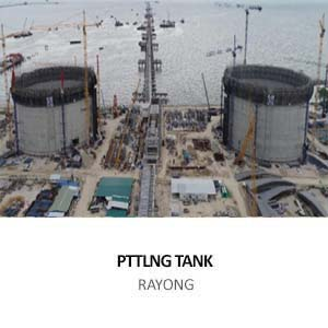 LNG TANK CIVIL WORK FOR PTTLNG NONG FAB RECEIVING TERMINAL PROJECT